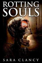 Rotting Souls by Scare Street