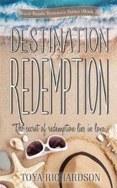 Destination Redemption by Toya Richardson