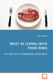 Trust in Coping with Food Risks by Elena Ganskau