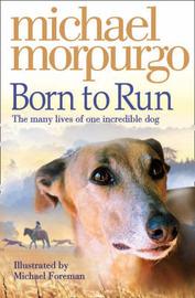 Born to Run by Michael Morpurgo image