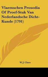 Vlaemschen Prosodia of Proef-Stuk Van Nederlandsche Dicht-Kunde (1791) by W J Claes image