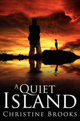 A Quiet Island by Christine Brooks