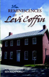 Reminiscences of Levi Coffin by Levi Coffin image