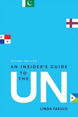 An Insider's Guide to the UN by Linda Fasulo