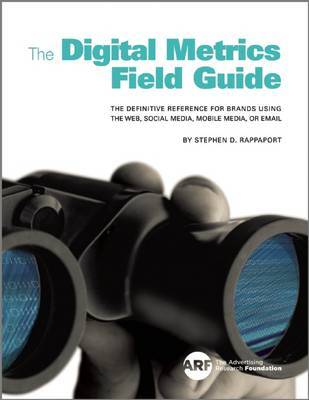 The Digital Metrics Field Guide by Stephen D. Rappaport image