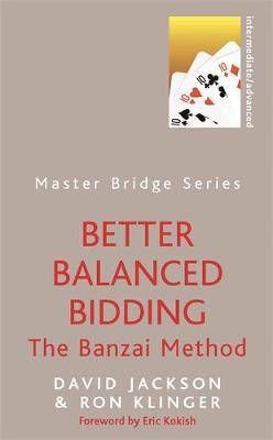 Better Balanced Bidding by David Jackson image