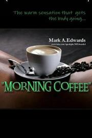 Morning Coffee by Mark Edwards