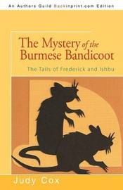 The Mystery of the Burmese Bandicoot by Judy Cox