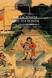 Steam Power and Sea Power by Steven Gray