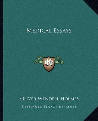 oliver wendell holmes medical essays