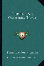 Shippen and Wetherill Tract by Benjamin Smith Lyman