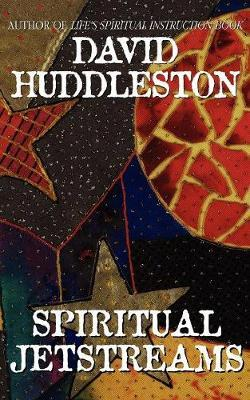 Spiritual Jetstreams by Dr David Huddleston image