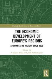 The Economic Development of Europe's Regions