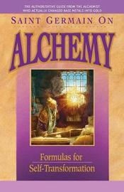 Saint Germain On Alchemy by Elizabeth Clare Prophet