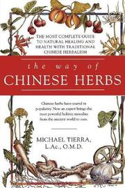 The Way of Chinese Herbs by Michael Tierra image