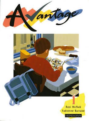 Avantage 1 Pupil Book by Rosi McNab image