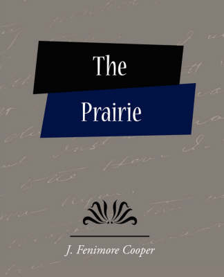 The Prairie by Fenimore Cooper J Fenimore Cooper image