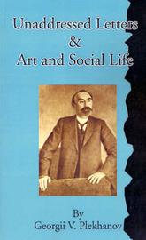 G. Plekhanov: Unaddressed Letters, Art & Social Life by G Plekhanov image