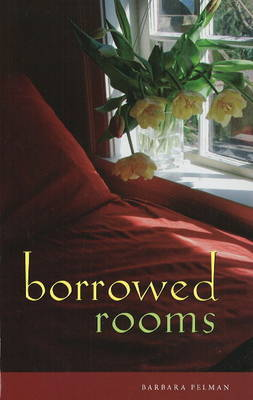 Borrowed Rooms by Barbara Pelman image