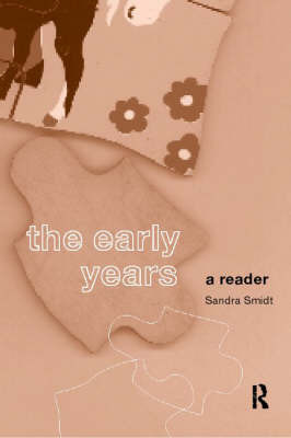 The Early Years: A Reader by Sandra Smidt