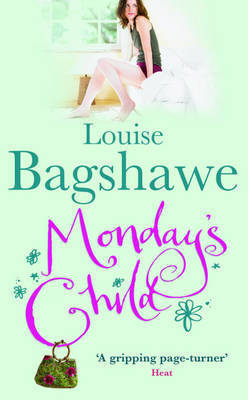 Monday's Child by Louise Bagshawe