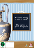 Beautiful Thing / Genius Of Josiah Wedgwood DVD