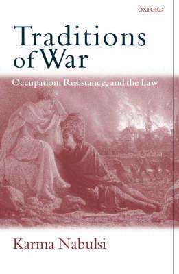 Traditions of War by Karma Nabulsi