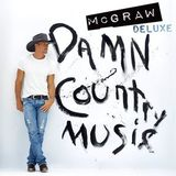 Damn Country Music (Deluxe Edition) by Tim McGraw