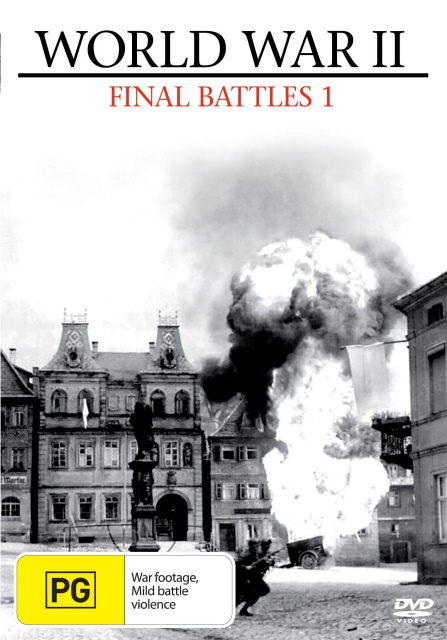 World War II - Final Battles: Part 1 on DVD image