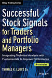 Successful Stock Signals for Traders and Portfolio Managers by Tom K. Lloyd