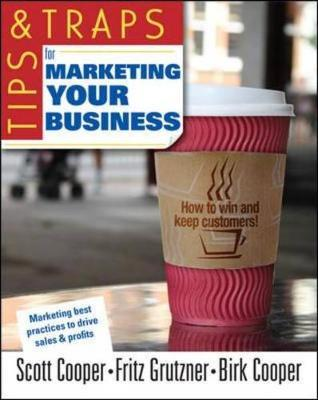 Tips and Traps for Marketing Your Business by Fritz P Grutzner image
