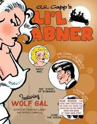 Li'l Abner The Complete Dailies And Color Sundays, Vol. 6 1945-1946 by Al Capp