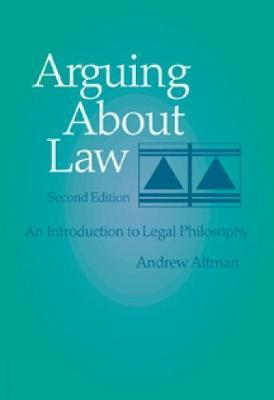 Arguing About Law by Andrew Altman image