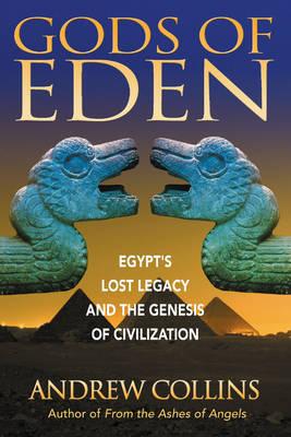 Gods of Eden by Andrew Collins