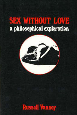 Sex Without Love by Russell Vannoy image