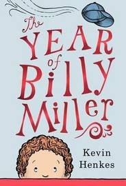 The Year of Billy Miller by Kevin Henkes image