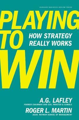 Playing to Win by A.G. Lafley image