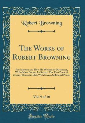 The Works of Robert Browning, Vol. 9 of 10 by Robert Browning image