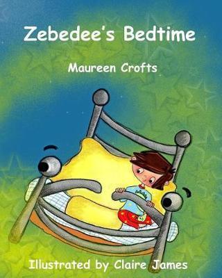 Zebedee's Bedtime by Maureen Crofts image