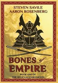Bones of Empire by Aaron Rosenberg
