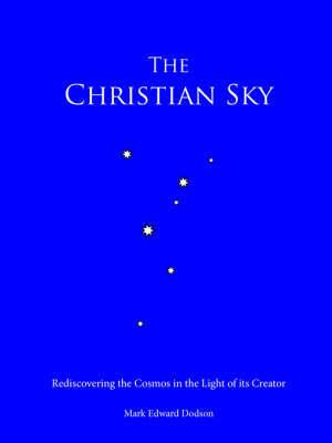 The Christian Sky by Mark, Edward Dodson image