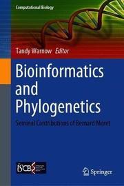 Bioinformatics and Phylogenetics