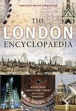 The London Encyclopaedia (3rd Edition) by Christopher Hibbert