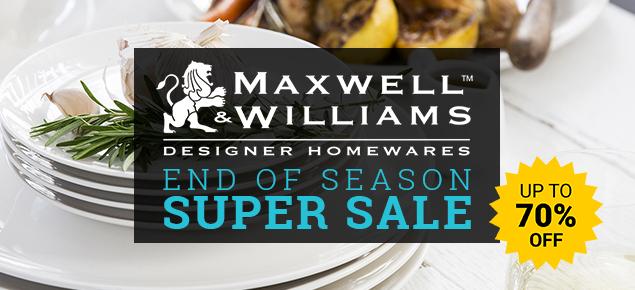 Maxwell & Williams End of Season SUPER Sale!