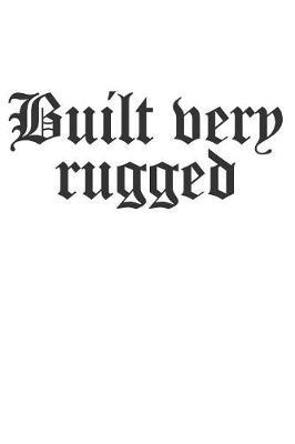 Built very rugged by Values Tees
