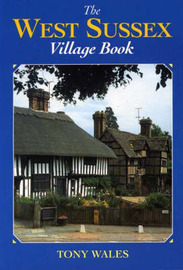 The West Sussex Village Book by Tony Wales image