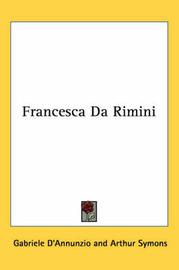 Francesca Da Rimini by Gabriele D'Annunzio image