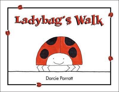 Ladybug's Walk by Darcie Parrott image