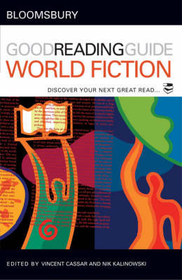 The Bloomsbury Good Reading Guide to World Fiction by Nik Kalinowski