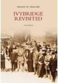 Ivybridge Revisited by Colin R. Martin image